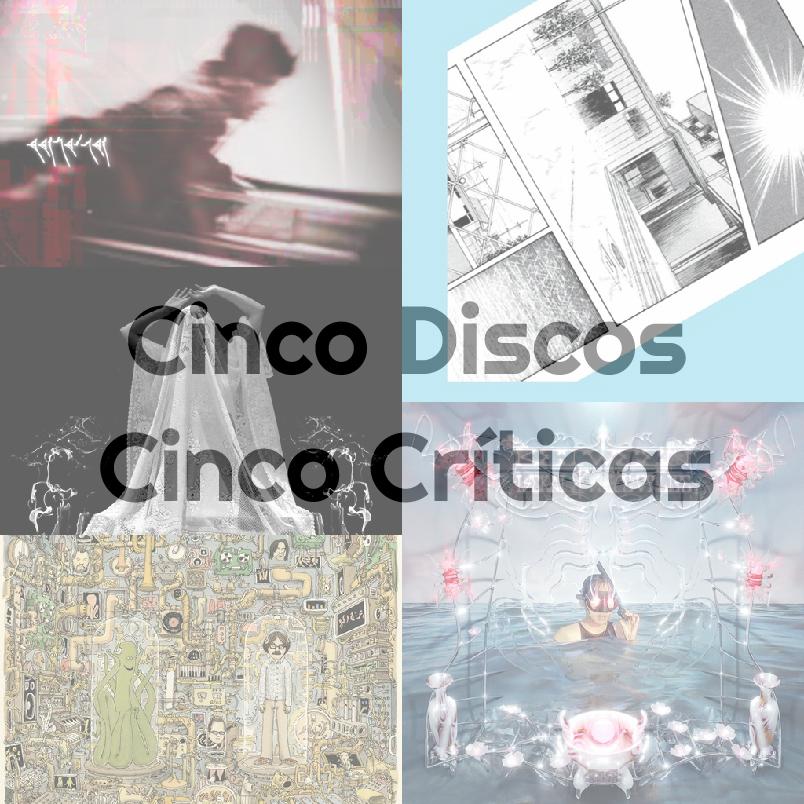 Cinco Discos, Cinco Críticas #64