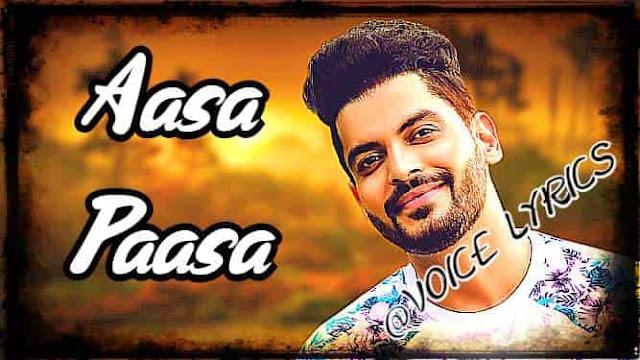 Aasa Paasa song lyrics