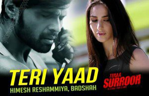 Teri yaad song tera surroor