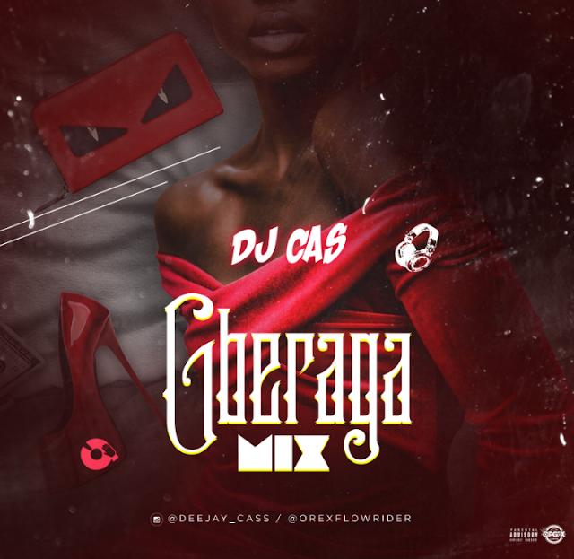 [BangHitz] [MIXTAPE] DJ Cas - Gberaga Mixtape