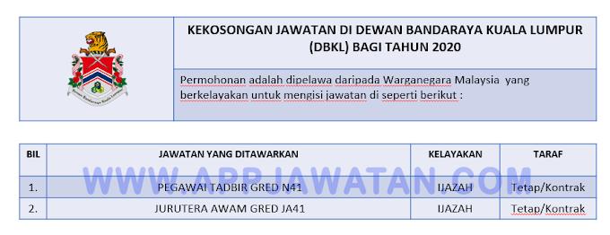 Jawatan Kosong Terkini di Dewan Bandaraya Kuala Lumpur (DBKL).
