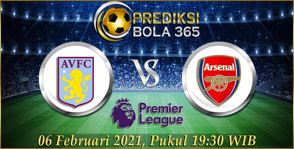 Prediksi Bola Aston Villa Vs Arsenal Premier League 06 Februari 2021