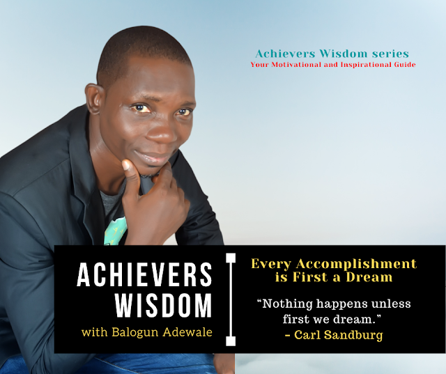Every Accomplishment is First a Dream