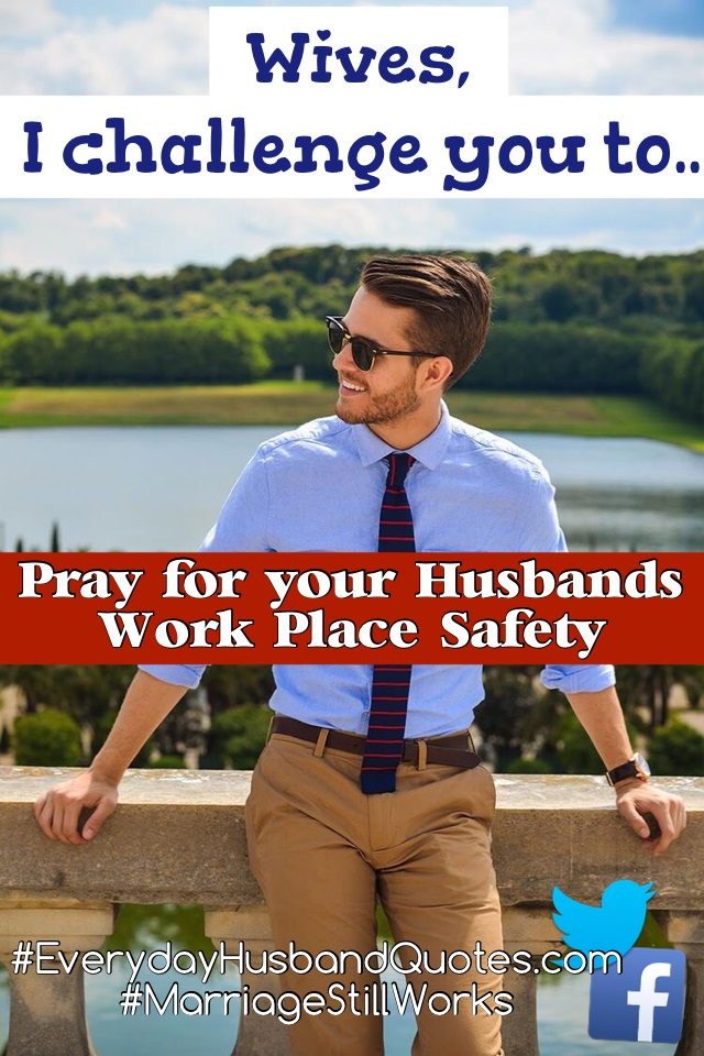 Everyday Husband Quotess Marriage Still Works Prayer For