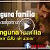 Este Vídeo  es Hermoso - Que ninguna familia  comience en cualquier de repente  que ninguna familia  se acabe por falta de amor .