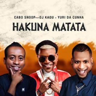 DOWNLOAD MP3: Cabo Snoop Feat. Yuri Da Cunha & Dj Kadu - Hakuna Matata (Afro Pop) Download Mp3,Baixar Mp3, 2020, Download Grátis