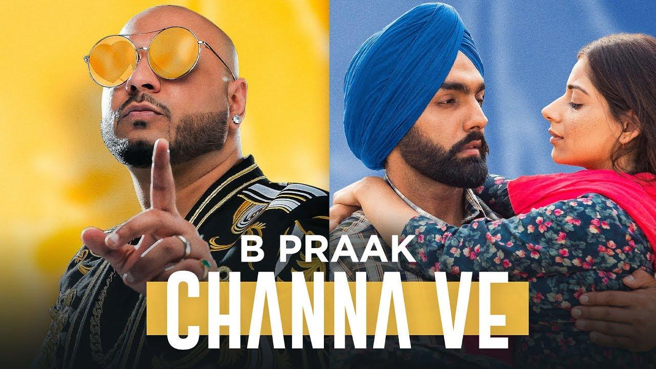 Channa Ve Lyrics - Sufna - B Praak -Ammy Virk - Jaani
