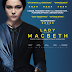 LADY MACBETH movie review: FLORENCE PUGH DELIVERS A COMPELLING PORTRAYAL AS AN ANTI-HEROINE MUCH DARKER THAN SHAKESPEARE'S CHARACTER