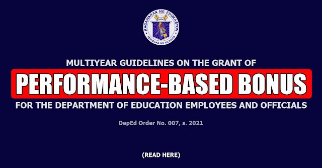 MULTIYEAR GUIDELINES ON THE GRANT OF PERFORMANCE-BASED BONUS FOR THE DEPARTMENT OF EDUCATION EMPLOYEES AND OFFICIALS