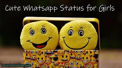 Cute Whatsapp Status for Girls