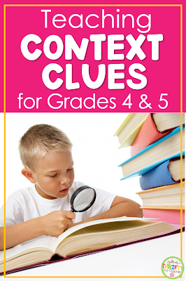 Looking for engaging activities to use when teaching context clues to your 4th or 5th graders? Here are some ideas.