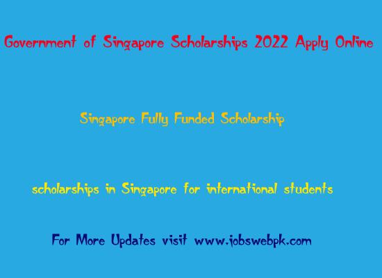 singapore-scholarships-fully-funded-2022