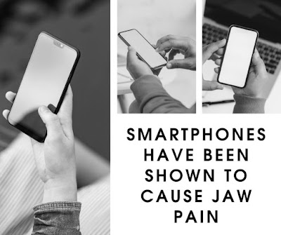 Smartphones have been shown to cause jaw pain