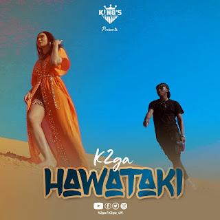 Audio | K2ga – Hawataki | Download Mp3