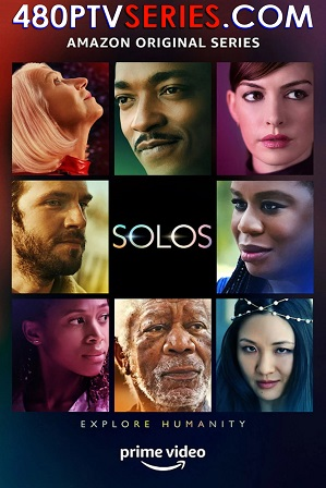 Solos Season 1 Download All Episodes 480p 720p HEVC [ Episode 7 ADDED ]