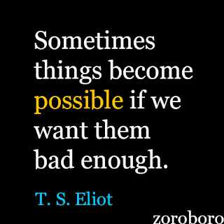 T. S. Eliot Quotes. Inspirational Quotes on knowledge, Poetry & Life Lessons (Wasteland & Poems). Short Saying WordsT. S. Eliot Quotes. Inspirational Quotes on Change Psychology & Life Lessons. Short Saying Words.T. S. Eliot Good Positive & Encouragement Thought.T. S. Eliot Quotes. Inspirational Quotes on Change, ts eliot poems,ts eliot quotes,ts eliot biography,ts eliot wasteland,ts eliot books,ts eliot works,ts eliot writing style,ts eliot wife,ts eliot the wasteland,ts eliot quotes,ts eliot cats,morning at the window,preludes poem,ts eliot the love song of j alfred prufrock,ts eliot tradition and the individual talent,valerie eliot,ts eliot prufrock,ts eliot poems pdf,ts eliot modernism,henry ware eliot,ts eliot bibliography,charlotte champe stearns,ts eliot books and plays,Psychology & Life Lessons. Short Saying Words T. S. Eliot books,T. S. Eliot theory,T. S. Eliot archetypes,T. S. Eliot psychology,T. S. Eliot persona,T. S. Eliot biography,T. S. Eliot,analytical psychology,T. S. Eliot influenced by,T. S. Eliot quotes,sabina spielrein,alfred adler theory,T. S. Eliot personality types,shadow archetype,magician archetype,T. S. Eliot map of the soul,T. S. Eliot dreams,T. S. Eliot persona,T. S. Eliot archetypes test,vocatus atque non vocatus deus aderit,psychological types,wise old man archetype,matter of heart,the red book jung,T. S. Eliot pronunciation,T. S. Eliot psychological types,jungian archetypes test,shadow psychology,jungian archetypes list,anima archetype,T. S. Eliot quotes on love,T. S. Eliot autobiography,T. S. Eliot individuation pdf,T. S. Eliot experiments,T. S. Eliot introvert extrovert theory,T. S. Eliot biography pdf,T. S. Eliot biography boo,T. S. Eliot Quotes. Inspirational Quotes Success Never Give Up & Life Lessons. Short Saying Words.Life-Changing Motivational Quotes.pictures, WillPower, patton movie,T. S. Eliot quotes,T. S. Eliot death,T. S. Eliot ww2,how did T. S. Eliot die,T. S. Eliot books,T. S. Eliot iii,T. S. Eliot family,war as i knew i