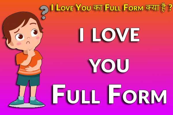 I Love You Full Form