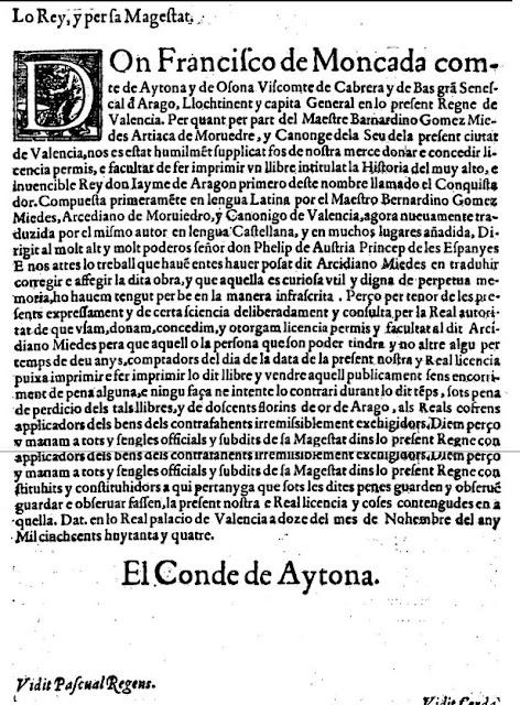 Lo Rey, y per sa Magestat, Don Francisco de Moncada comte de Aytona y de Osona Viscomte de Cabrera y de Bas grá (gran) Senescal d Arago