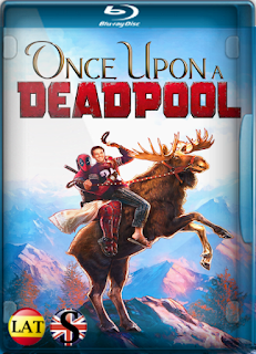 Érase Una Vez Deadpool (2018) REMUX 1080P LATINO/INGLES