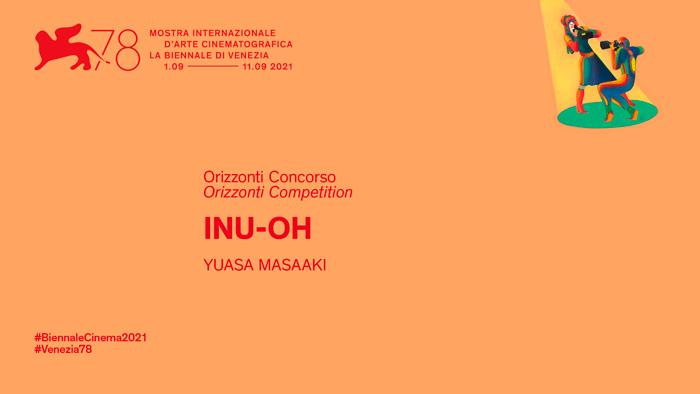Inu-Oh anime film - Masaaki Yuasa - 78 festival de Venecia (La Biennale)