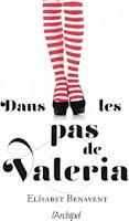 http://www.lachroniquedespassions.com/2019/09/dans-les-pas-de-valeria-d-elisabet.html