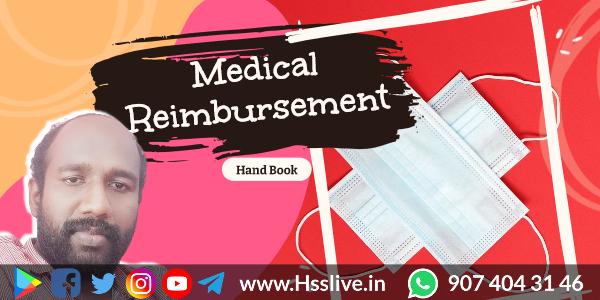 Medical Reimbursement for Govt Employees: Guidelines, Application, Orders & Circulars