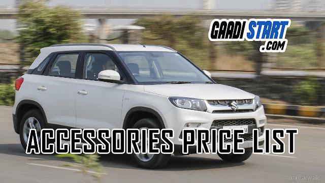 Maruti Suzuki Vitara Brezza Accessories full Price list from dealers