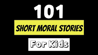 101 Short Moral Stories in English for Kids