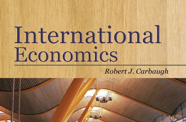 International Economics Edisi 13 Robert J. Carbaugh - Chapter 12