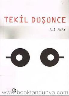 Ali Akay - Tekil Düşünce