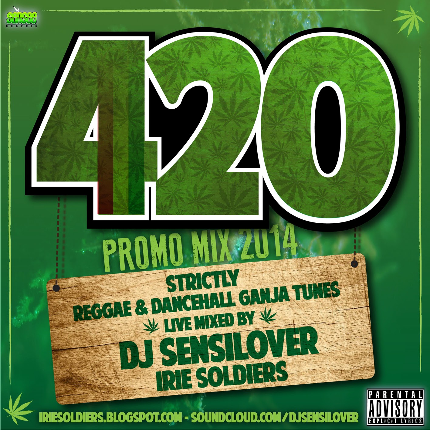 420 PROMO MIX 2014 - DJ SENSILOVER (IRIE SOLDIERS) | IRIE SOLDIERS