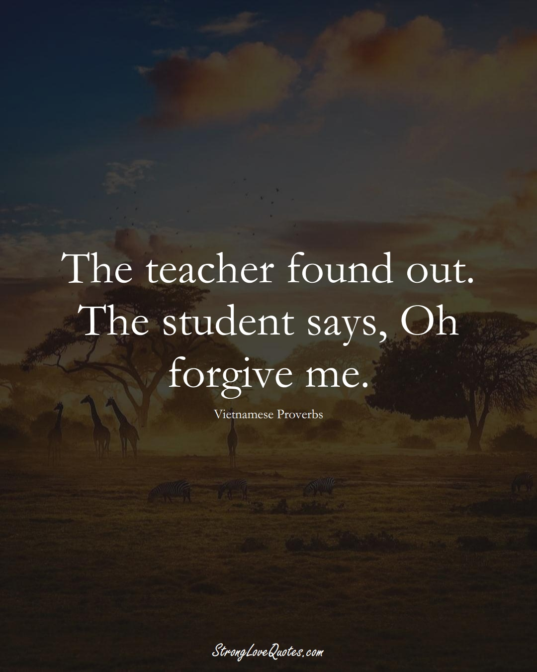 The teacher found out. The student says, Oh forgive me. (Vietnamese Sayings);  #AsianSayings