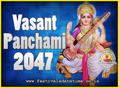 2047 Vasant Panchami Puja Date & Time, 2047 Vasant Panchami Calendar