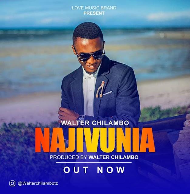 Walter Chilambo - Najivunia