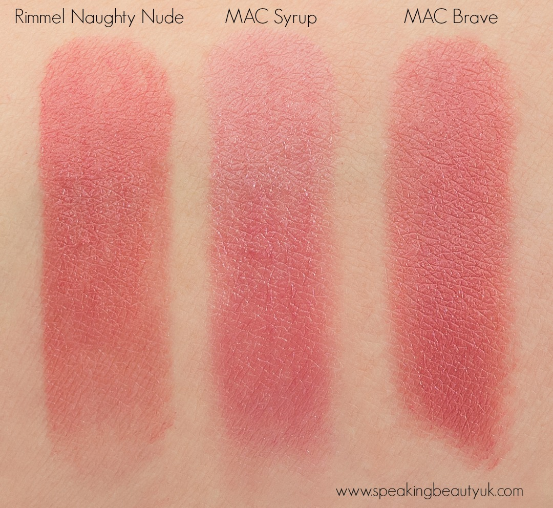 Rimmel The Only 1 Lipstick Naughty Nude and Dupes Mac Syrup Mac Brave