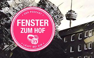Podcast Fenster zum Hof