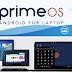 அண்ட்ராயிட் அனுபவத்தைக் கணினியில் பெற Prime OS