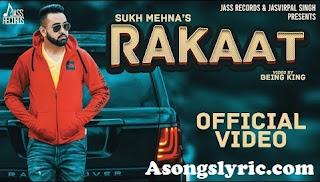 Rakaat - Sukh Mehna Song Lyrics Mp3 Audio & Video Download