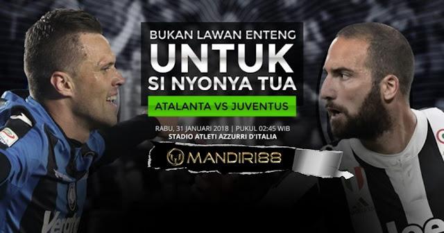 Prediksi Atalanta Vs Juventus, Rabu 31 January 2018 Pukul 02.45 WIB