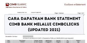 Cara Dapatkan Bank Statement CIMB Bank Melalui CIMBClicks (Updated 2021)