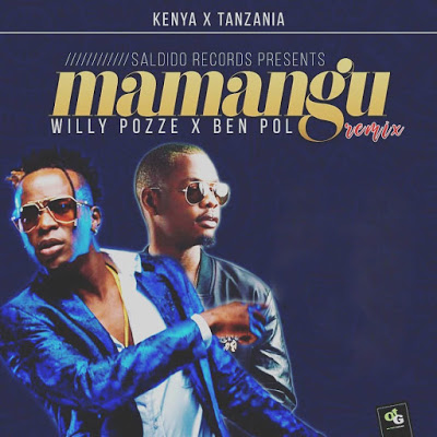 Willy Paul Ft Ben Pol - Mamangu (Remix)