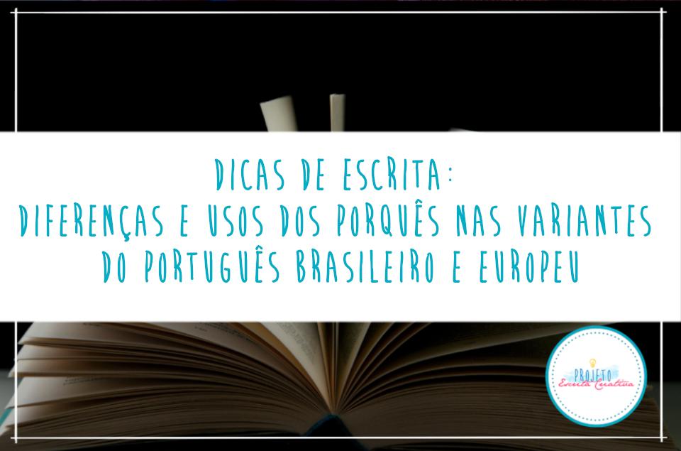 """Livro aberto com o título """"Dicas de escrita: diferenças e usos dos porquês nas variantes do português brasileiro e europeu"""""""