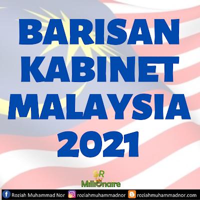 Senarai Penuh Menteri Kabinet 2021