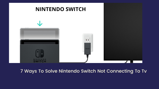 Connecting Nintendo Switch To Tv