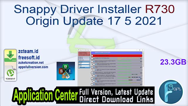 Snappy Driver Installer R730 Origin Update 17 5 2021