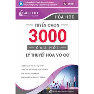 Tuyển Chọn 3000 Câu Hỏi Lý Thuyết Hóa Vô Cơ ebook PDF-EPUB-AWZ3-PRC-MOBI
