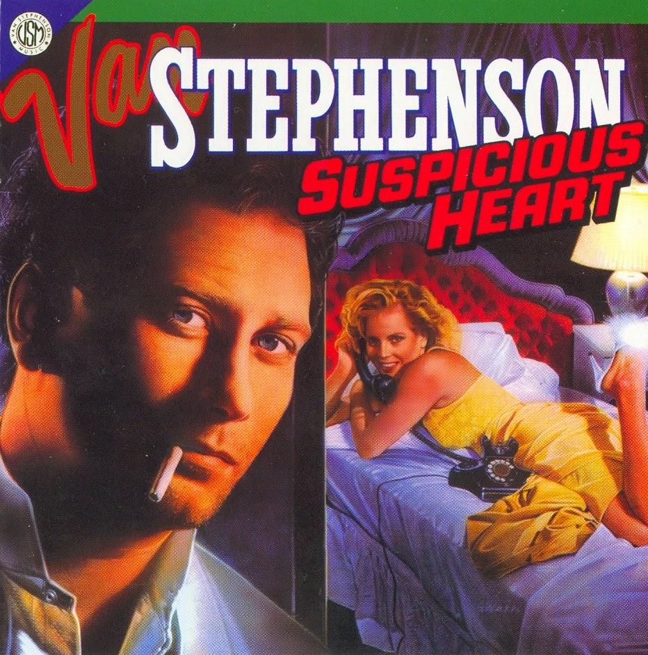 Van Stephenson Suspicious heart 1986 aor melodic rock