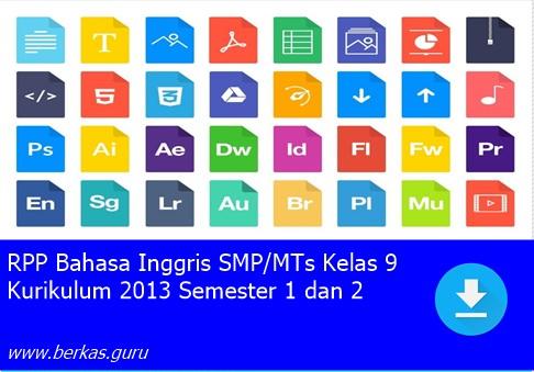 RPP Bahasa Inggris SMP/MTs Kelas 9 Kurikulum 2013 Semester 1 dan 2