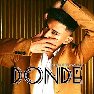 Andi Bernadee - Donde MP3