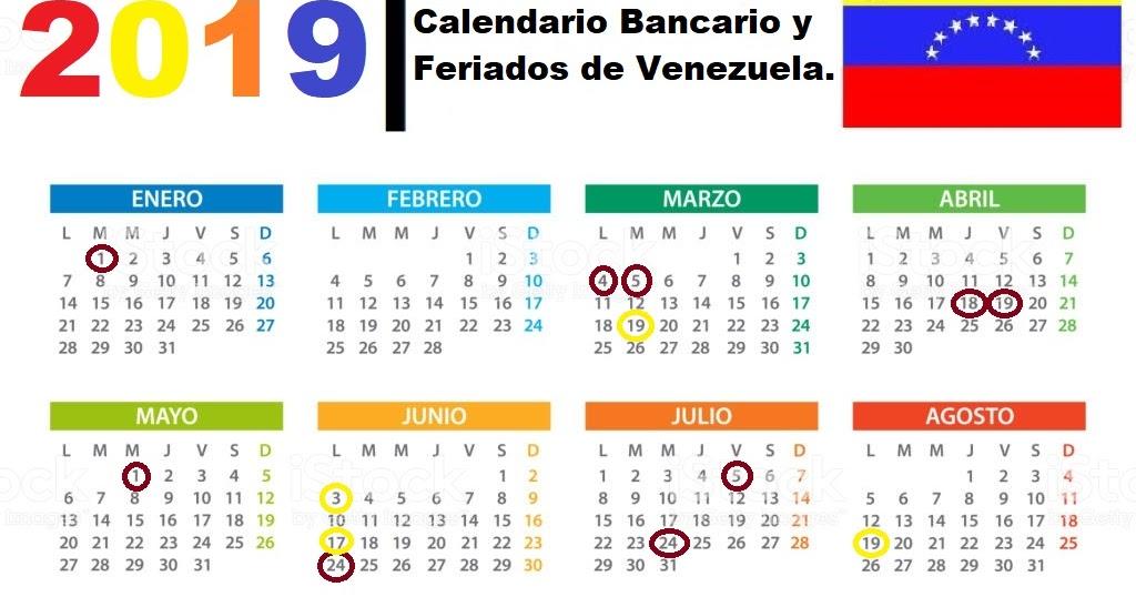 Calendario Agosto 2019 Con Feriados.Calendario Bancario Y Feriados De Venezuela 2019 Buscar De
